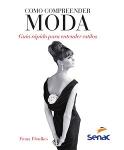 Como compreender moda Book Cover