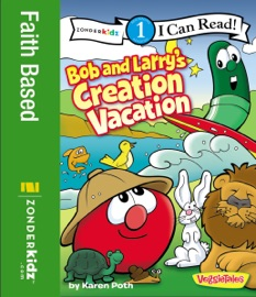Bob And Larry S Creation Vacation