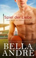 Bella Andre - Spiel der Liebe artwork