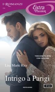 Intrigo a Parigi (I Romanzi Extra Passion) Book Cover