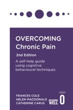 Overcoming Chronic Pain 2nd Edition