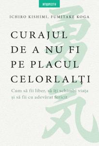 Curajul De A Nu Fi Pe Placul Celorlalti Libro Cover