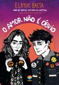 O amor não é óbvio Book Cover