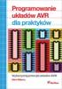 Programowanie Uk?adów AVR Dla Praktyków