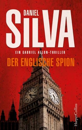 Daniel Silva - Der englische Spion
