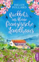 Helen Pollard - Rückkehr ins kleine französische Landhaus artwork