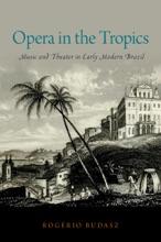 Opera In The Tropics