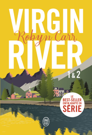 Virgin River (Tome 1 & Tome 2) Par Virgin River (Tome 1 & Tome 2)