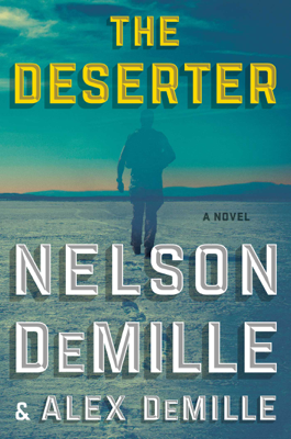 Nelson DeMille & Alex Demille - The Deserter book