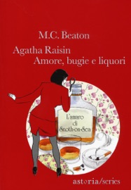 Agatha Raisin – Amore, bugie e liquori PDF Download
