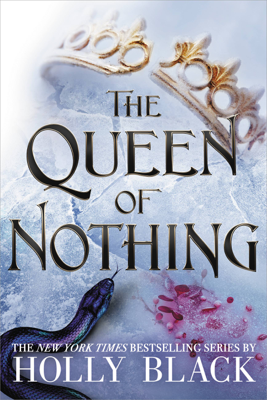 Holly Black - The Queen of Nothing book