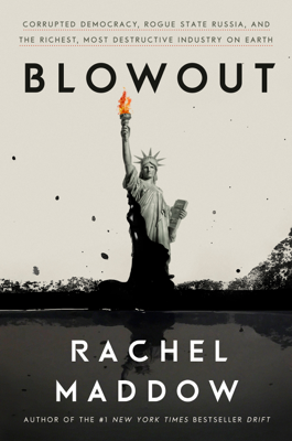 Rachel Maddow - Blowout book