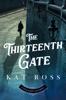 Kat Ross - The Thirteenth Gate  artwork