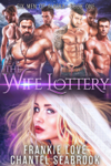 The Wife Lottery
