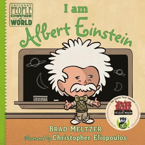 Brad Meltzer & Christopher Eliopoulos - I am Albert Einstein