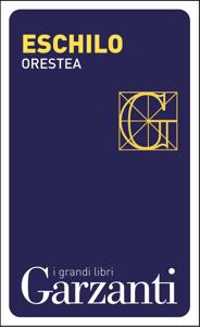 Orestea (Agamennone – Coefore – Eumenidi) Copertina del libro