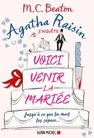 Agatha Raisin 20 - Voici venir la mariée Par Agatha Raisin 20 - Voici venir la mariée