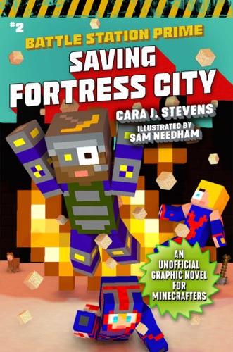 Cara J. Stevens - Saving Fortress City
