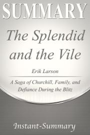 The Splendid and the Vile Summary