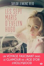 Les sept maris d'Evelyn Hugo PDF Download