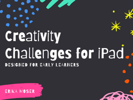 Creativity Challenges for iPad