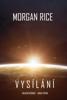 Morgan Rice - Vysílání (Invazní kroniky—Kniha první): Sci-fi thriller artwork