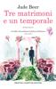 Jade Beer - Tre matrimoni e un temporale artwork