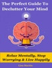 The Perfect Guide To Declutter Your Mind
