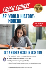 AP World History: Modern Crash Course, For the New 2020 Exam, Book + Online