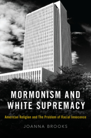 Mormonism and White Supremacy