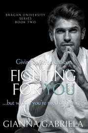 Fighting For You book