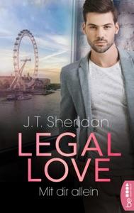 Legal Love - Mit dir allein Book Cover