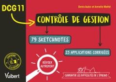 DCG 11. Contrôle de gestion en 79 sketchnotes et 25 applications corrigées