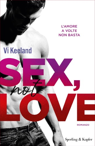 Vi Keeland - Sex, not love (versione italiana)