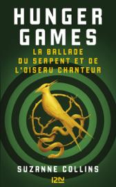Hunger Games : La ballade du serpent et de l'oiseau chanteur Par Hunger Games : La ballade du serpent et de l'oiseau chanteur
