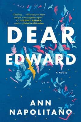 Ann Napolitano - Dear Edward book