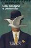 Luigi Pirandello - Uno, nessuno e centomila artwork