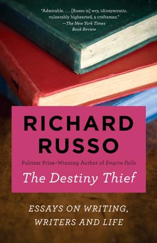 Richard Russo - The Destiny Thief