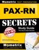 PAX-RN Secrets Study Guide: