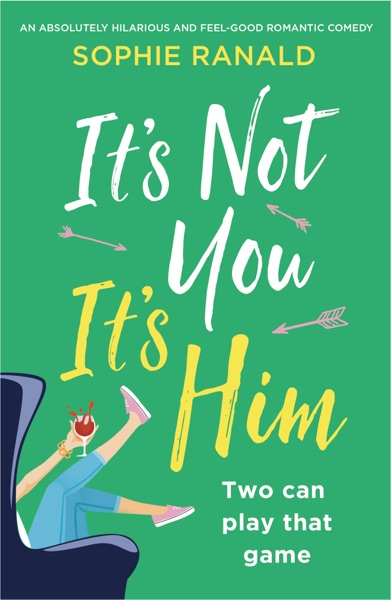 It's Not You It's Him - Sophie Ranald book cover