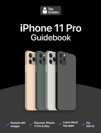 iPhone 11 Pro Guidebook