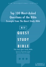 NIV, Top 100 Most-Asked Questions of the Bible: Excerpts from The Quest Study Bible