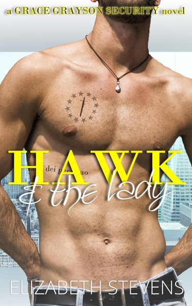 Hawk & the Lady - Elizabeth Stevens book cover