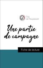 Analyse De L'œuvre : Une Partie De Campagne (résumé Et Fiche De Lecture Plébiscités Par Les Enseignants Sur Fichedelecture.fr)