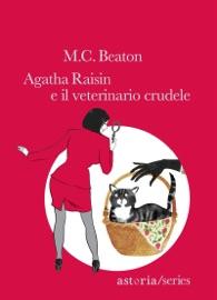 Agatha Raisin e il veterinario crudele PDF Download
