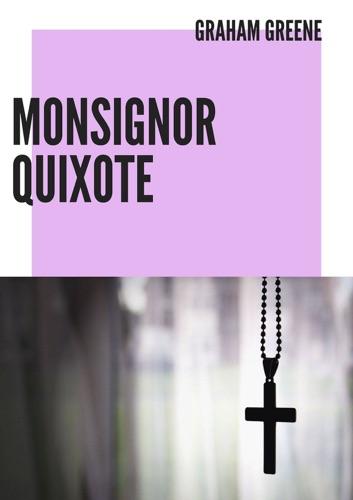 Graham Greene - Monsignor Quixote