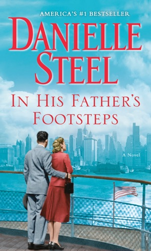 Danielle Steel - In His Father's Footsteps