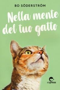 Nella mente del tuo gatto Book Cover
