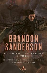 Nacidos de la bruma (Mistborn): Pack con El imperio final, El Pozo de la ascensión y El héroe de las eras Book Cover