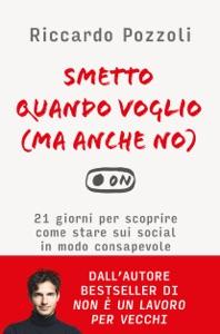 Smetto quando voglio (ma anche no) da Riccardo Pozzoli